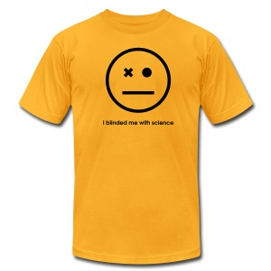 YellowIbis.com 'One Liners' Men's / Unisex American Apparel T: I blinded me with science (Color choice) - Men's T-Shirt by American Apparel