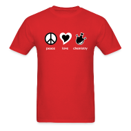 T-Shirts ~ Men's T-Shirt ~ YellowIbis.com 'Chemical One Liners' Men's / Unisex Standard T-Shirt: Peace Love Chemistry (Red)