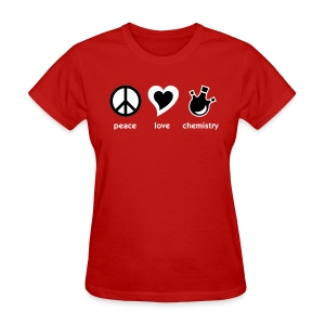 YellowIbis.com 'Chemical One Liners' Women's Standard T-Shirt: Peace Love Chemistry (Red) - Women's T-Shirt