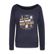 Long Sleeve Shirts ~ Women's Wideneck Sweatshirt ~ Marshall, Marshall, Marshall! (The TD Bunch)