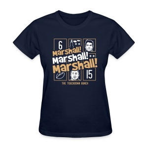 Marshall, Marshall, Marshall! (The TD Bunch) - Women's T-Shirt
