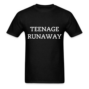 TEENAGE RUNAWAY - Men's T-Shirt