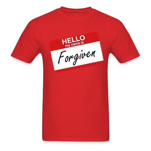 Hello My Name Is Forgiven - Men's T-Shirt
