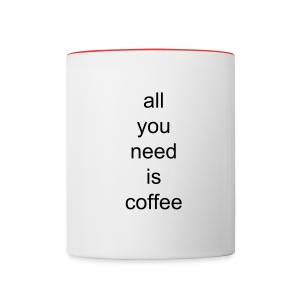 all you need is coffee Premium Mug - Contrast Coffee Mug