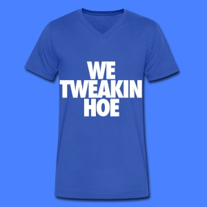 We Tweakin Hoe T-Shirts - Men's V-Neck T-Shirt by Canvas