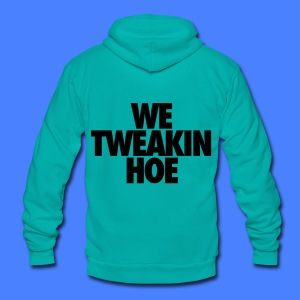 We Tweakin Hoe Zip Hoodies & Jackets - Unisex Fleece Zip Hoodie by American Apparel