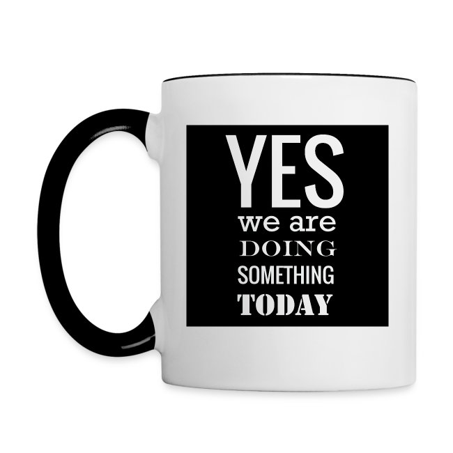 Doing Something Mug: Black
