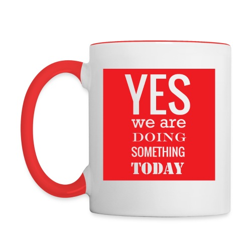 Doing Something Mug: Red - Contrast Coffee Mug