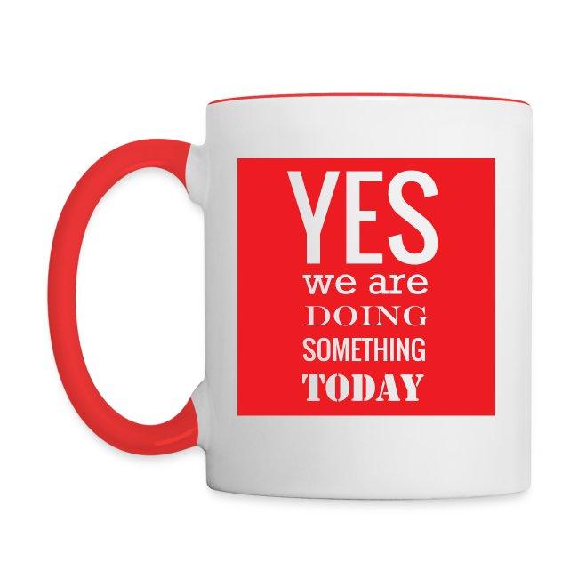Doing Something Mug: Red