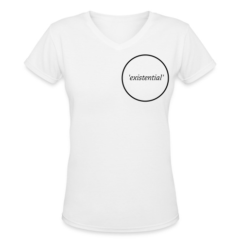 Womans Plain 'existential' V-Neck T-Shirt - Women's V-Neck T-Shirt