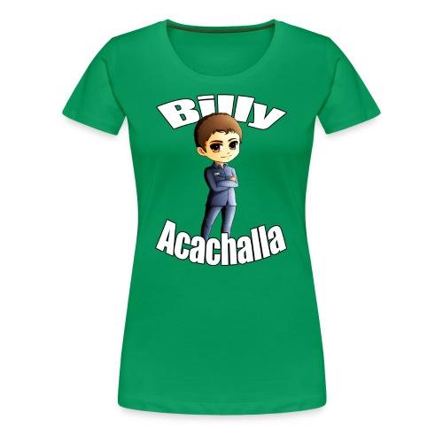 Billy Acachalla - Women's Premium T-Shirt