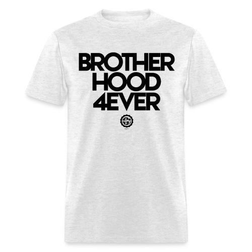 Brotherhood 4ever - Men's T-Shirt