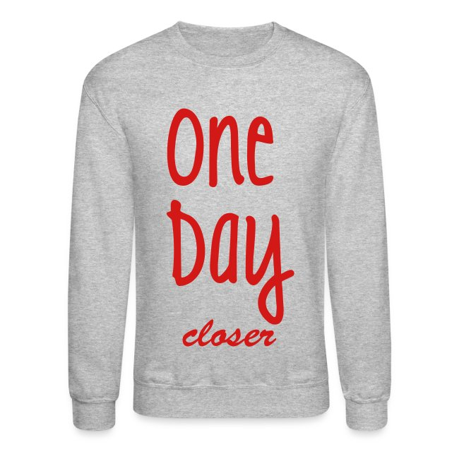 6f1342338 Love Military Clothing! | One Day Closer Crewneck - Crewneck Sweatshirt
