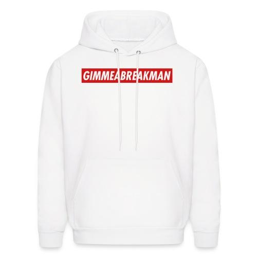Gimmeabreakman - red label (Men's Hooded Sweatshirt) - Men's Hoodie