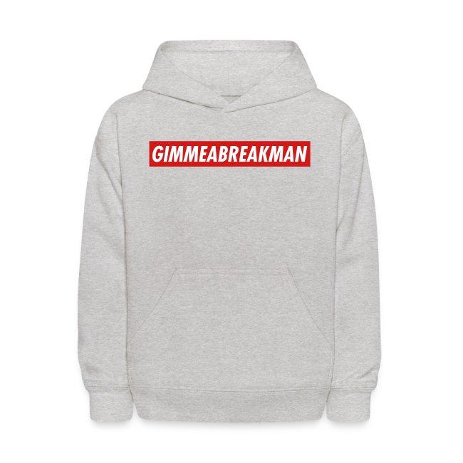 Gimmeabreakman - red label (Kids' Hooded Sweatshirt)