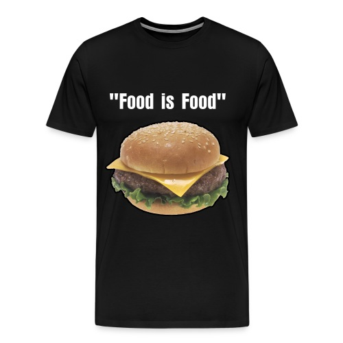 Words From Shaides Food is Food 3 - Men's Premium T-Shirt