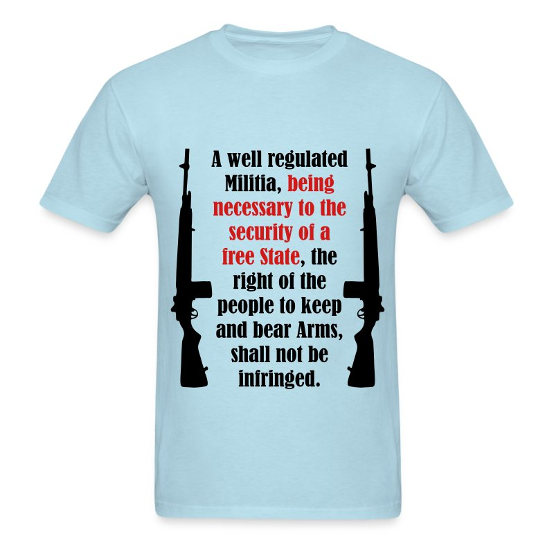 Second Amendment T-Shirt - Men's T-Shirt