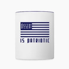 Dissent is Patriotic Coffee Mug