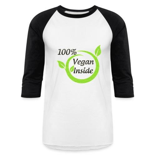 100% vegan inside sports shirt - Baseball T-Shirt