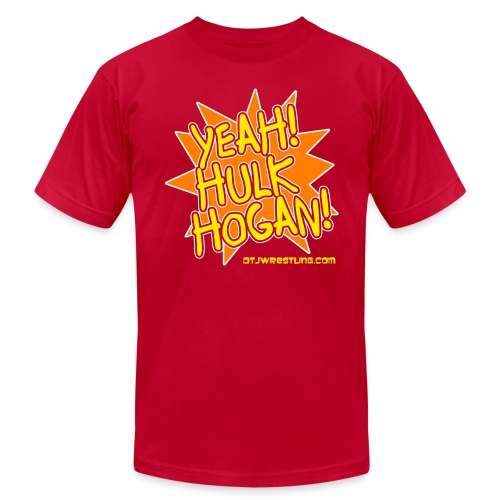 Yeah! Hulk Hogan! Shirt - Men's  Jersey T-Shirt