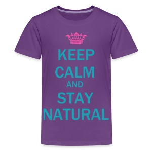 Stay natural (kids) - Kids' Premium T-Shirt