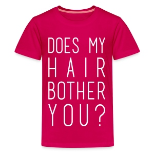 Does my hair bother you? (kids) - Kids' Premium T-Shirt