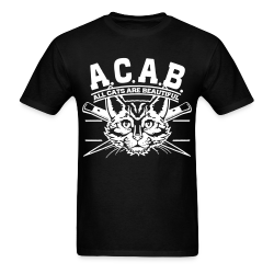 A.C.A.B. All Cats Are Beautiful  Animal liberation - Vegetarian - Vegan - Anti-specism - Animal cruelty - Animal testing - Animal liberation front - ALF - Vivisection - Animal experim