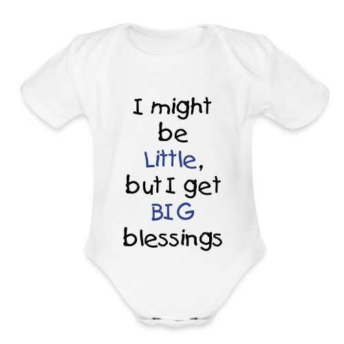 Organic Short Sleeve Baby Bodysuit - Your little guyt can let the world know how blessed he is!