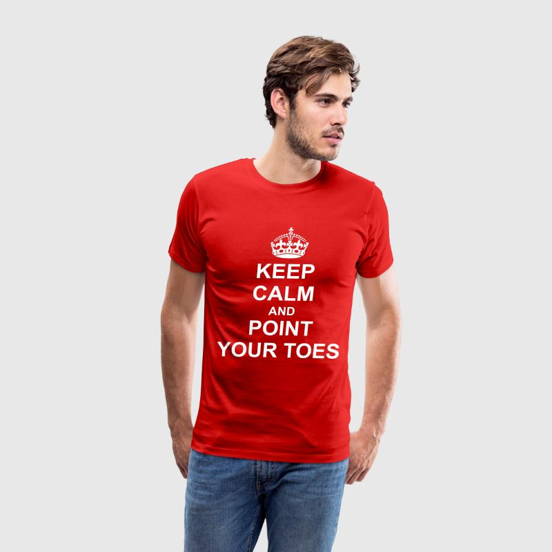 Keep Calm And point your toes T-Shirts - Men's Premium T-Shirt