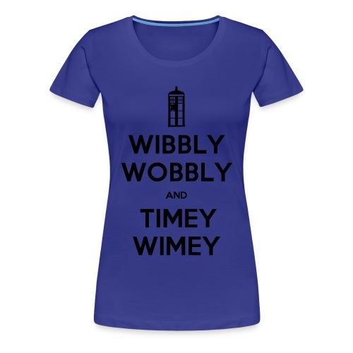 Timey Wimey - Women's Premium T-Shirt