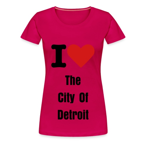 I Love The City of Detroit - Women's Premium T-Shirt