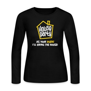 House Party Long Sleeve - Women's Long Sleeve Jersey T-Shirt