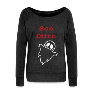 Boo Bitch Halloween Long Sleeve - Women's Wideneck Sweatshirt