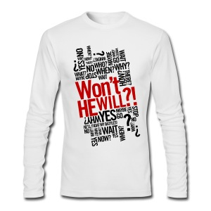 Won't He Will!?  - Men's Long Sleeve T-Shirt by Next Level