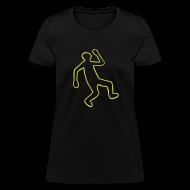 T-Shirts ~ Women's T-Shirt ~ Crime Scene Body Outline