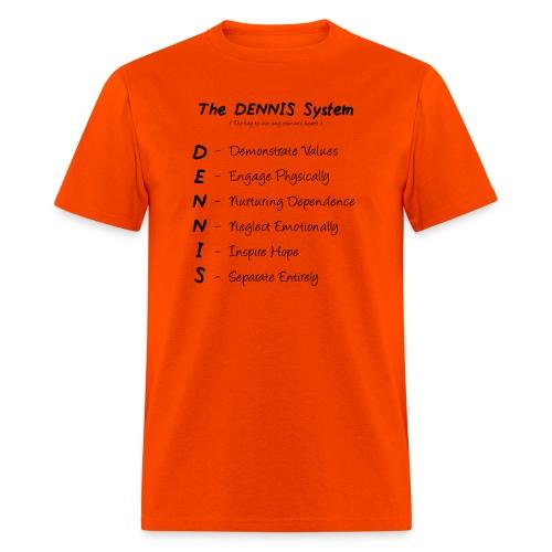 The-Dennis-System - Men's T-Shirt