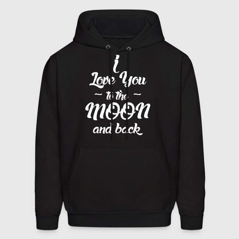 I Love You to the Moon and back Hoodies - Men's Hoodie