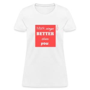 Women's BETTER Tee - Women's T-Shirt