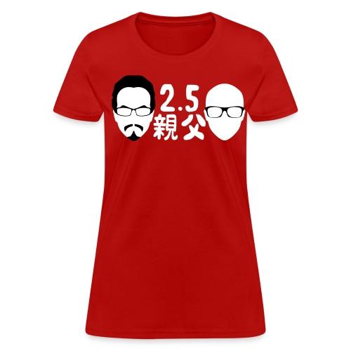 2.5 Oyajis (Lady's) - Women's T-Shirt
