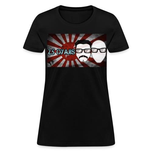 2.5 Oyajis Flag Shirt (Lady's) - Women's T-Shirt