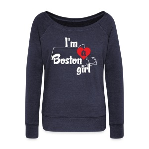 I'm A Boston Girl Heart - Women's Wideneck Sweatshirt