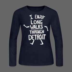 I Enjoy Long Walks Through Detroit - Women's Long Sleeve Jersey T-Shirt