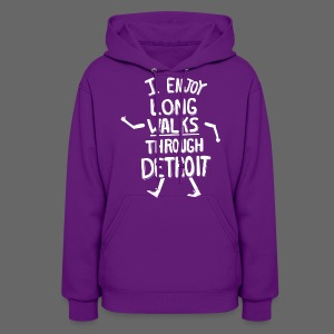 I Enjoy Long Walks Through Detroit - Women's Hoodie