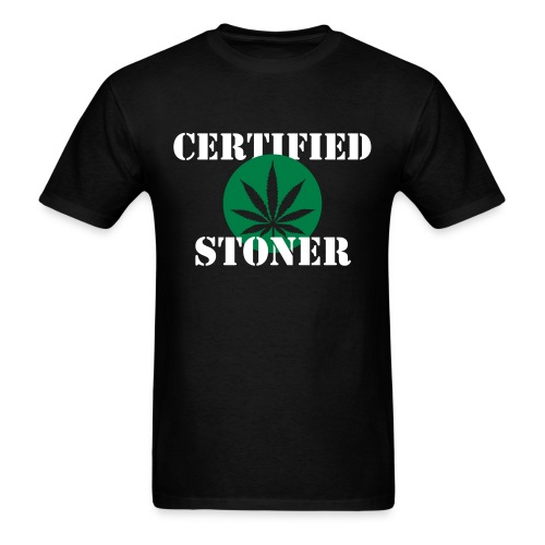 'Certified' Stoner - Men's T-Shirt