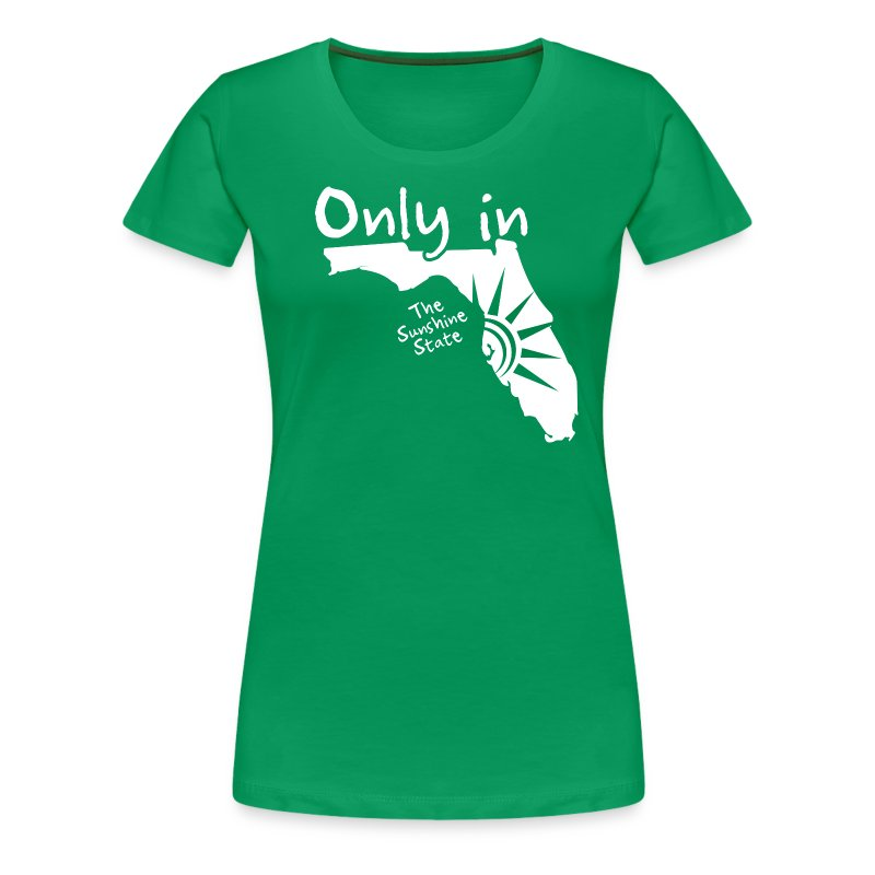 only in florida t shirt spreadshirt. Black Bedroom Furniture Sets. Home Design Ideas