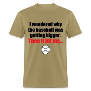 Then it Hit Me - Men's T-Shirt