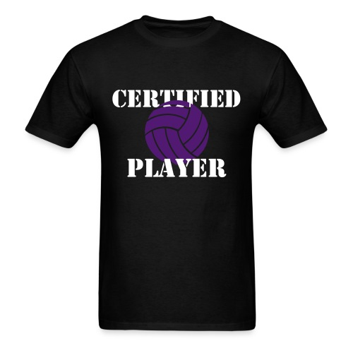'Certified' Player - Volleyball - Men's T-Shirt