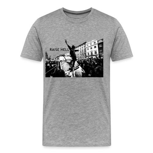 Raise Hell - Men's Premium T-Shirt
