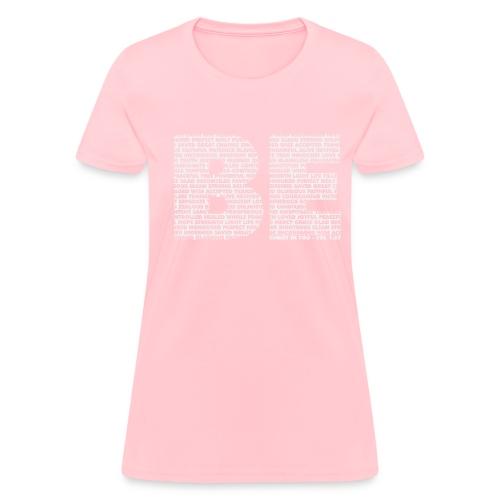 BE - Women's T-Shirt
