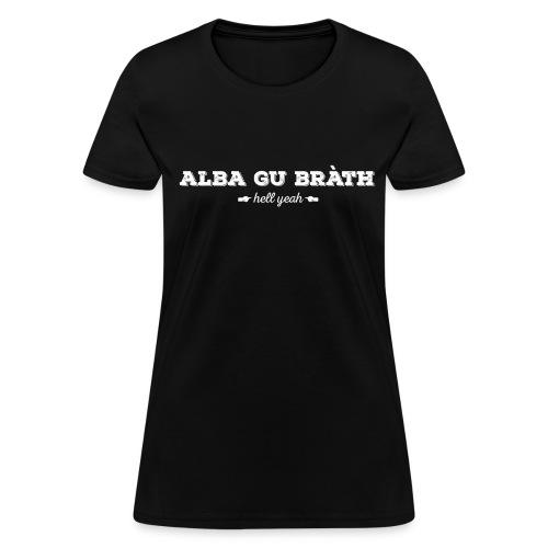Alba Gu Brath Girlz - Women's T-Shirt
